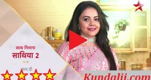 Saath Nibhaana Saathiya 2 episode