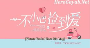 please feel at ease mr ling eng sub